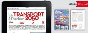 Retrouvez Delta Douane dans Classe Export Magazine n°239 : Le transport à l'horizon 2050